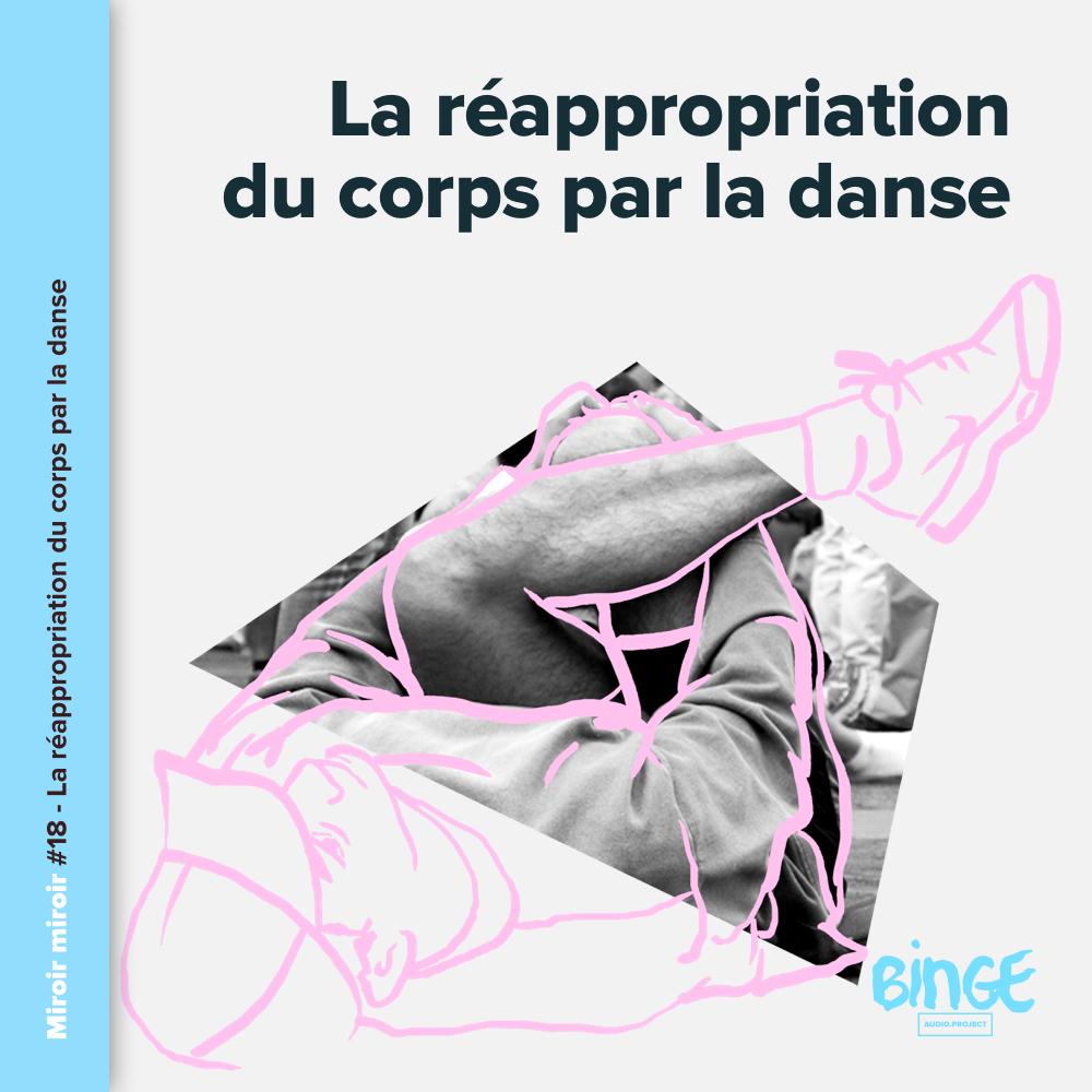super pas cher vente moins chère prix plus bas avec La réappropriation du corps par la danse – Binge Audio